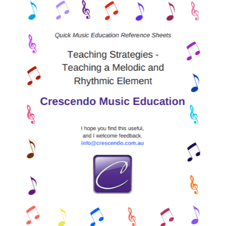 QMERS Teaching Strategies - Teaching a Melodic and Rhythmic Element